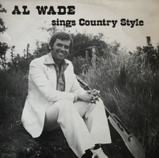 Al Wade ‎- Sings Country Style (LP) (Signed) (VG-/VG-)